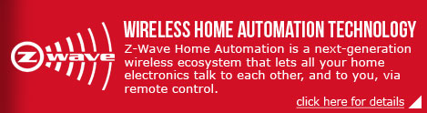 Z-Wave Home Automation is a next-generation wireless ecosystem that lets all your home electronics talk to each other, and to you, via remote control.