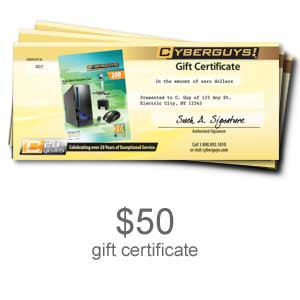 223 0568 - $50.00 Cyberguys Gift Certificate - is no longer available at Cyberguys.com